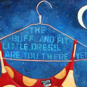 The Buff And Fit Little Dress (Painting by Lori Faye Bock)